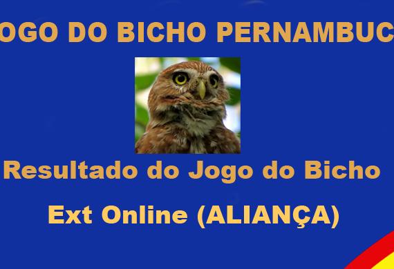 JOGO DO BICHO PERNAMBUCO (Ext Online (Aliança)