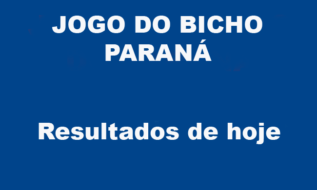 JOGO DO BICHO PARANÁ