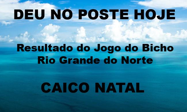 Jogo do Bicho Rio Grande do Norte (CAICO)