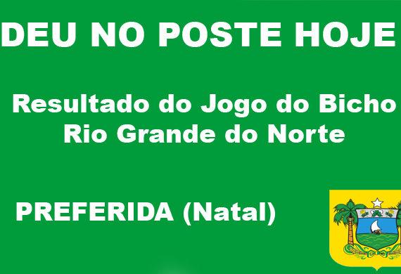 Jogo do Bicho Rio Grande do Norte - Preferida Natal